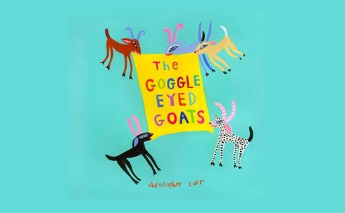 Amanda Craig reviews the Goggle-Eyed Goats by Stephen Davies and Christopher Corr